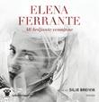"""Mi briljante venninne - barndom, tidlig ungdom"" av Elena Ferrante"