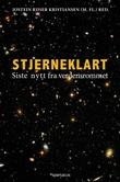 """""""Stjerneklart - siste nytt fra verdensrommet"""" av Jostein Riiser Kristiansen"""
