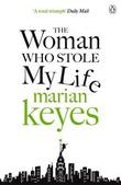 """""""The woman who stole my life"""" av Marian Keyes"""