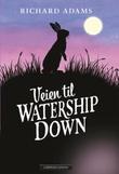"""""""Veien til Watership down"""" av Richard Adams"""