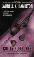 """""""Guilty Pleasures (Anita Blake, Vampire Hunter)"""" av Laurell K. Hamilton"""