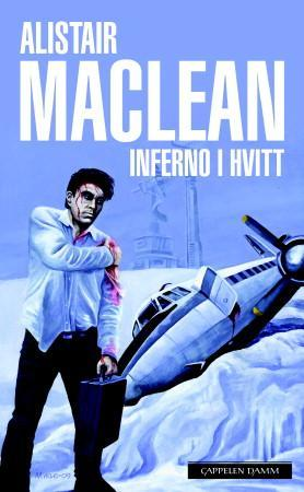"""Inferno i hvitt"" av Alistair MacLean"