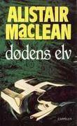 """""""Dødens elv"""" av Alistair MacLean"""
