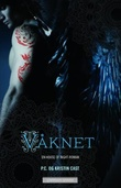 """Våknet - en house of night-roman"" av P.C. Cast"