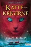 """Flammer og is"" av Erin Hunter"