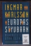 """Europas styvbarn - Minoritetsfolk utan egan stat"" av Ingmar Karlsson"