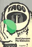 """""""Tago - en svart-grønn co-produksjon"""" av Axel Jensen"""
