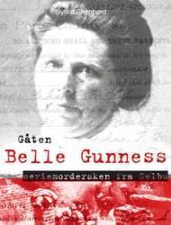 """""""Gåten Belle Gunness - seriemordersken fra Selbu"""" av Sylvia Elizabeth Shepherd"""