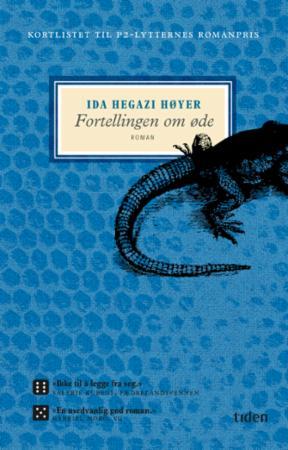"""""""Fortellingen om øde - roman"""" av Ida Hegazi Høyer"""