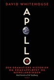 """""""Apollo 11 den dramatiske historien om romkappløpet og månelandingen"""" av David Whitehouse"""