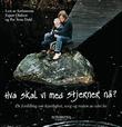 """""""Hva skal vi med stjerner nå? - en fortelling om kjærlighet, sorg og resten av vårt liv"""" av Espen Olafsen"""