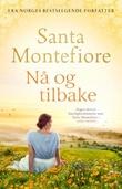 """""""Nå og tilbake"""" av Santa Montefiore"""