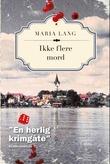 """""""Ikke flere mord"""" av Maria Lang"""
