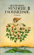 """""""Syndere i sommersol ; Ingenting"""" av Sigurd Hoel"""