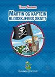 """""""Martin og kaptein Blodskjeggs skatt"""" av Trygve Skogrand"""