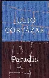 """""""Paradis"""" av Julio Cortázar"""