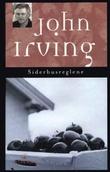 """""""Siderhusreglene roman"""" av John Irving"""