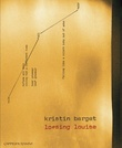 """Loosing Louise - dikt"" av Kristin Berget"