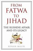 """From Fatwa to Jihad - The Rushdie Affair and Its Legacy"" av Kenan Malik"