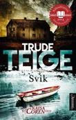 """""""Svik - krim"""" av Trude Teige"""
