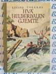 """""""Hva Hulderdalen gjemte"""""""