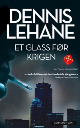 """""""Et glass før krigen"""" av Dennis Lehane"""