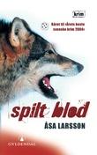 """""""Spilt blod"""" av Åsa Larsson"""