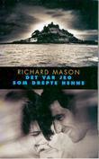"""""""Det var jeg som drepte henne"""" av Richard Mason"""