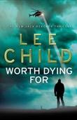 """""""Worth dying for"""" av Lee Child"""