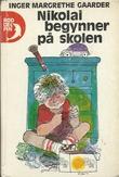"""""""Nikolai begynner på skolen"""" av Inger Margrethe Gaarder"""