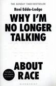 """Why I'm no longer talking to white people about race"" av Reni Eddo-Lodge"