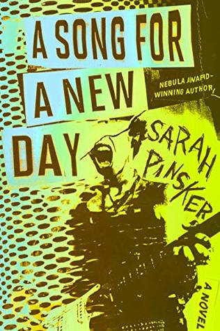 """""""A Song for a New Day"""" av Sarah Pinsker"""