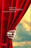 """Forestillinger - roman"" av Morten Borgersen"