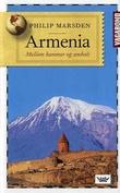 """""""Armenia - mellom hammer og ambolt"""" av Philip Marsden"""