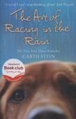 """The art of racing in the rain"" av Garth Stein"