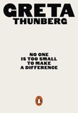 """No one is too small to make a difference"" av Greta Thunberg"