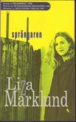 """Sprängaren"" av Liza Marklund"