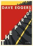 """""""The Parade"""" av Dave Eggers"""
