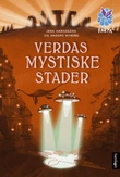 """Verdas mystiske stader"" av Jens Hansegård"
