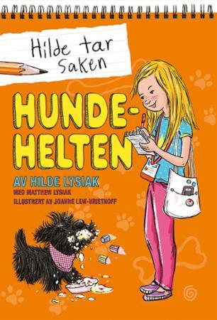 """""""Hundehelten"""" av Hilde Lysiak"""
