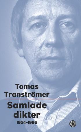 """""""Samlade dikter - 1954-1996 (Swedish Edition)"""" av Tomas Transtromer"""