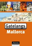 """Mallorca - gatelangs"" av Hélène Le Tac"