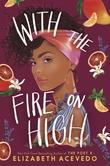 """""""With the fire on high"""" av Elizabeth Acevedo"""