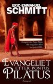 """Evangeliet etter Pontus Pilatus"" av Eric-Emmanuel Schmitt"