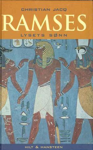 """""""Ramses - lysets sønn"""" av Christian Jacq"""