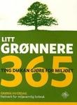 """""""Litt grønnere - 365 ting du kan gjøre for miljøet"""" av Grønn hverdag"""