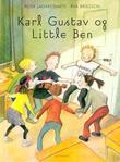 """""""Karl Gustav og Little Ben"""" av Rose Lagercrantz"""