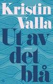 """""""Ut av det blå roman"""" av Kristin Valla"""