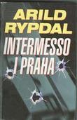 """""""Intermesso i Praha"""" av Arild Rypdal"""