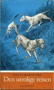 """""""Den utrolige reisen"""" av Sheila Burnford"""